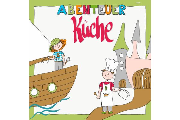 Abenteuer Küche – das zuckerfreie Familienkochbuch